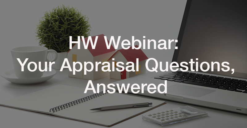 Your Appraisal Questions, Answered